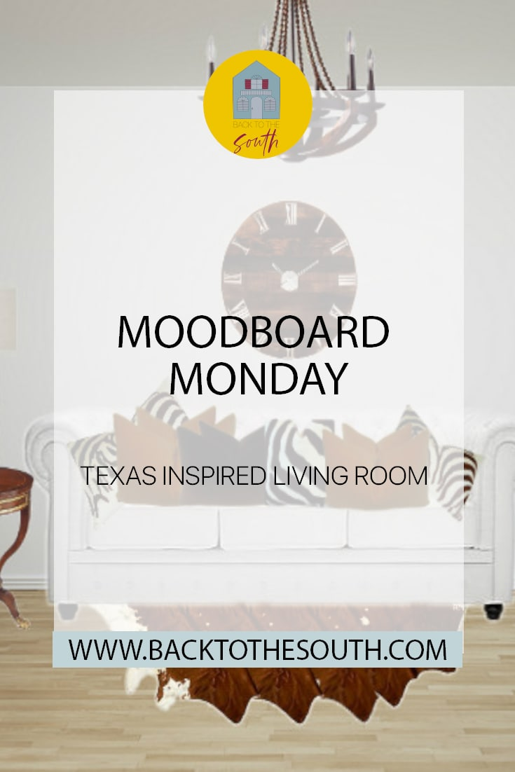 Moodboard Monday: Texas Inspired Living Room