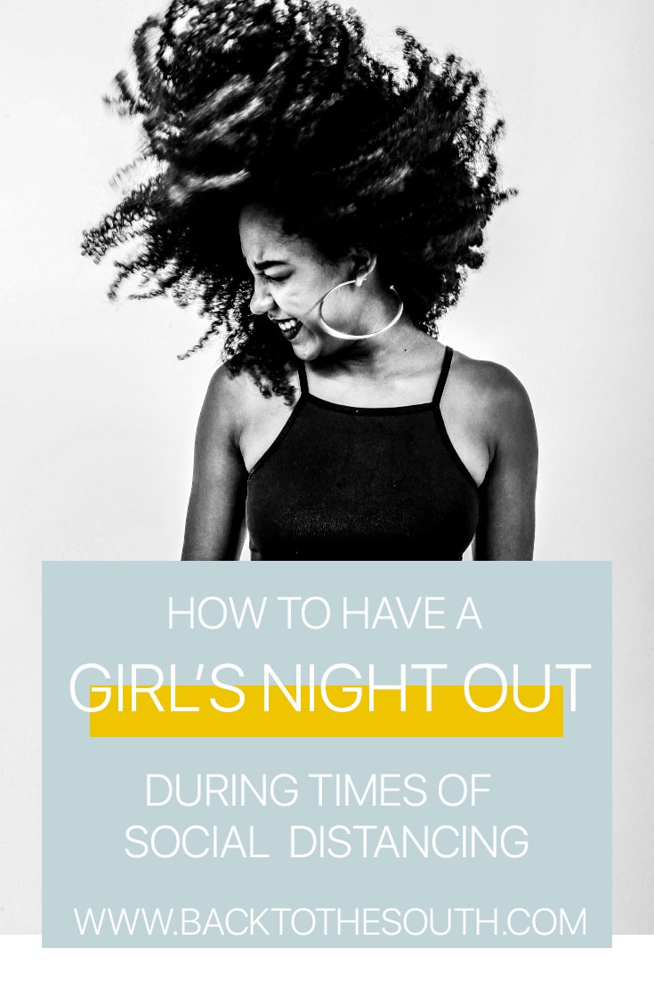 Girl's night out - social distancing