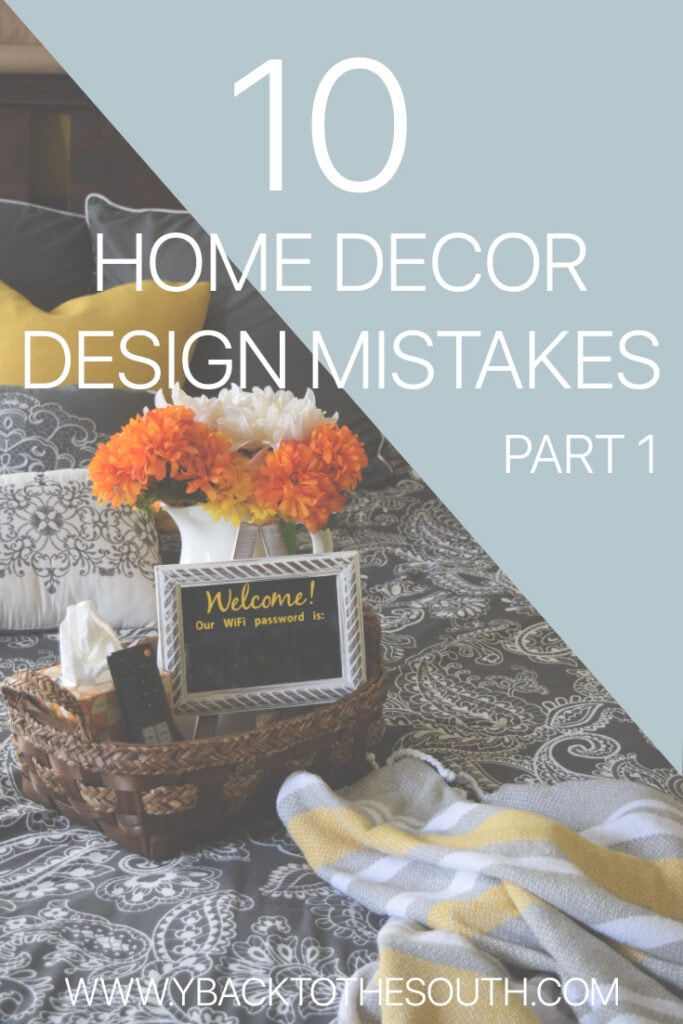 Home decor design mistakes