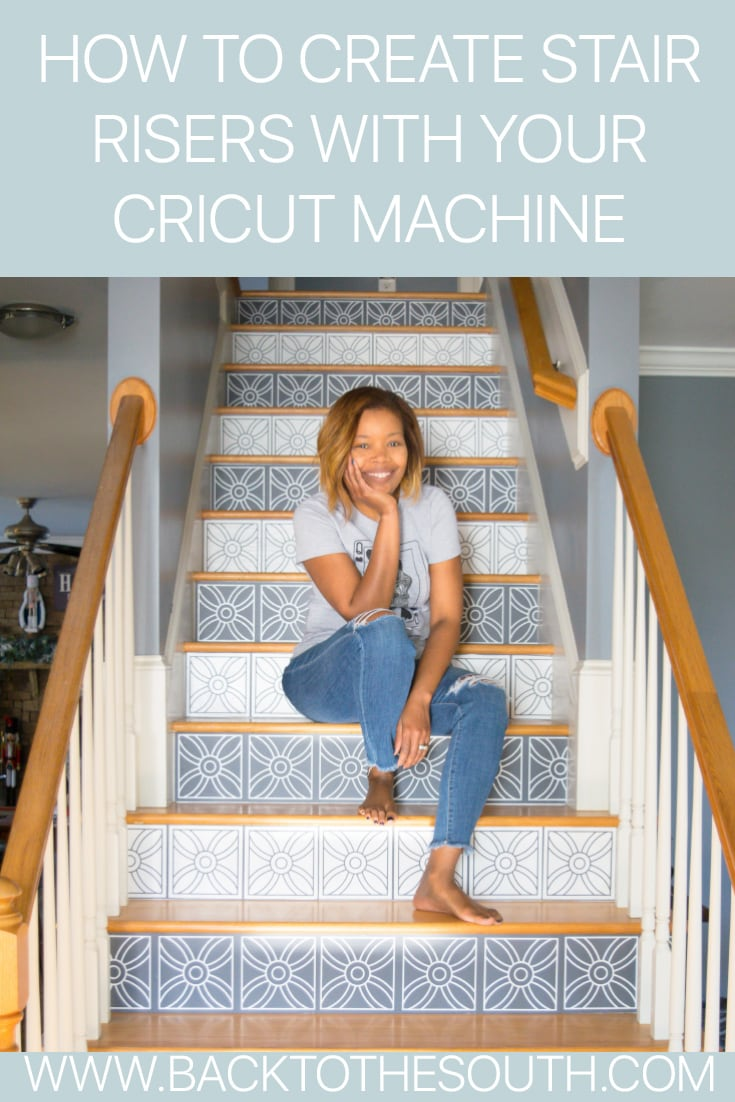 Stair risers with your Cricut machine
