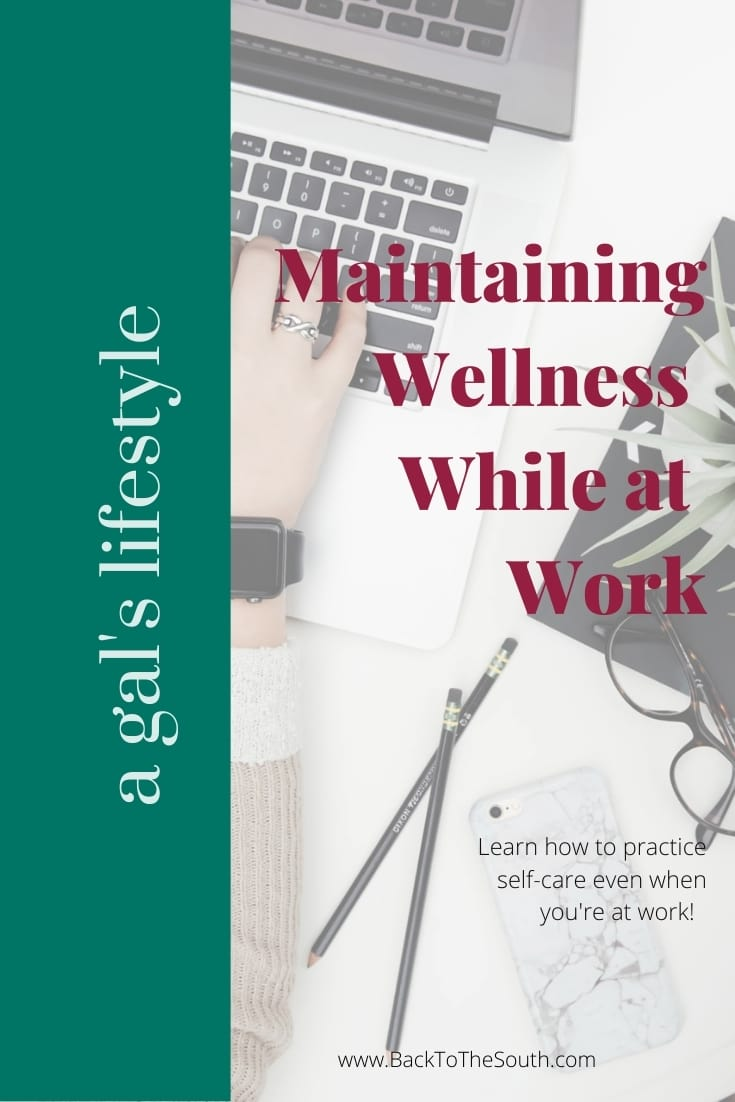 Practice wellness at work